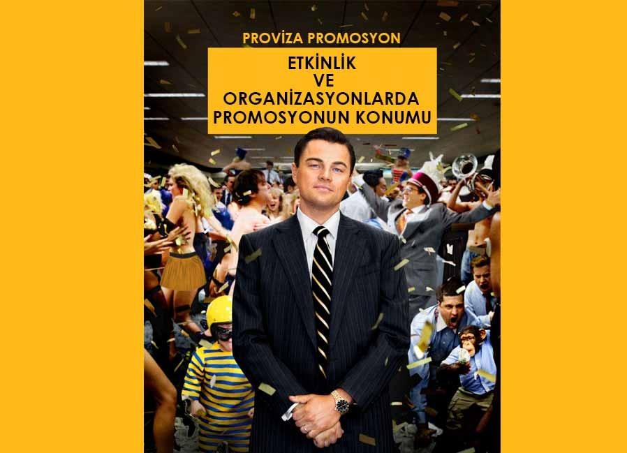 Etkinlik ve Organizasyonlarda Promosyonun Konumu